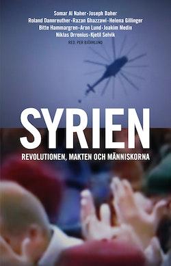 Syrien : revolutionen, makten och människorna