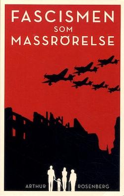 Fascismen som massrörelse