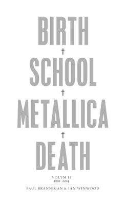 Birth, school, Metallica, death. Vol. 2, 1991-2014