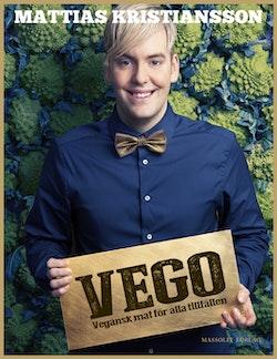 Vego : vegansk mat för alla tillfällen
