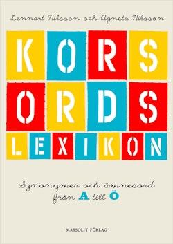 Korsordslexikon : synonymer och ämnesord från A till Ö