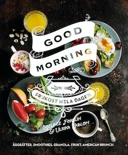 Good morning : frukost hela dagen