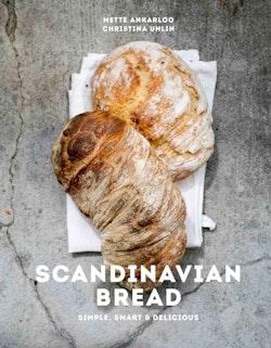 Scandinavian bread : simple, smart & delicious