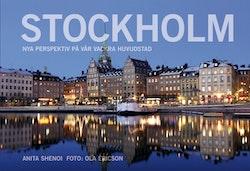 Stockholm : nya perspektiv på vår vackra huvudstad