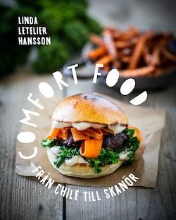Comfort food : från Chile till Skanör