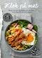 Klok på mat : maten som gör dig friskare och smartare