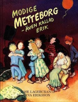 Modige Metteborg - även kallad Erik