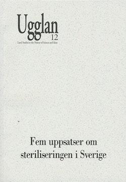 Fem uppsatser om steriliseringen i Sverige