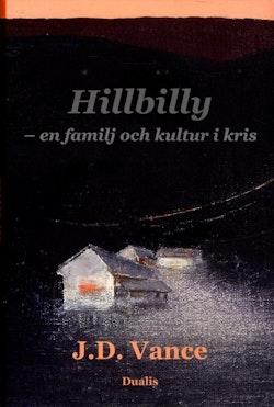 Hillbilly : en familj och kultur i kris