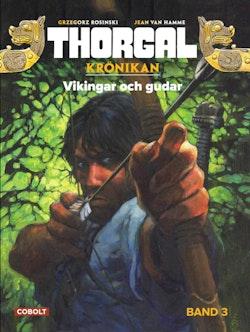 Thorgal. Vikingar och gudar