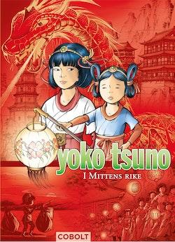 Yoko Tsuno. I Mittens rike