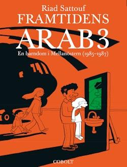 Framtidens arab : en barndom i Mellanöstern (1985-1987) Vol 3