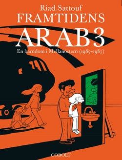 Framtidens arab : en barndom i Mellanöstern (1985-1987). Del 3