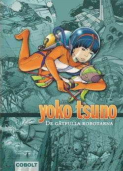 Yoko Tsuno. De gåtfulla robotarna
