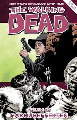 The Walking Dead volym 12. Radhuseffekten