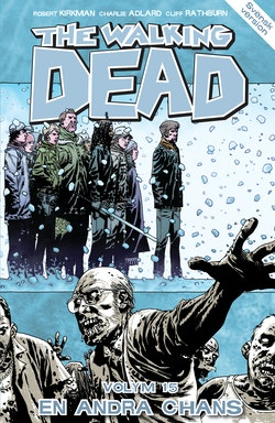 The Walking Dead volym 15. En andra chans