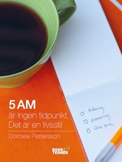 5 AM är ingen tidpunkt, det är en livsstil