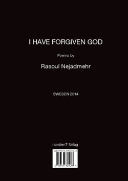 I have forgiven God