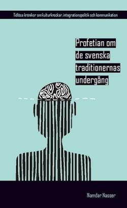 Profetian om de svenska traditionernas undergång : #NoStranger