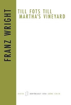 Till fots till Martha`s Vineyard