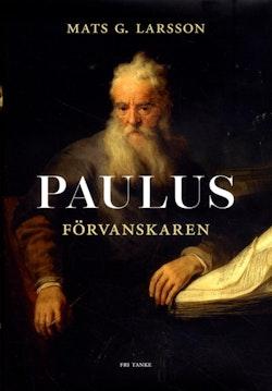 Paulus : förvanskaren