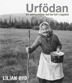 Urfödan : om självhushållets mat hos folk i Lappland