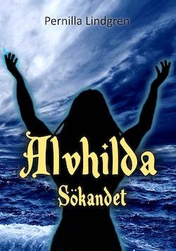 Alvhilda. Sökandet