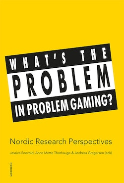 What's the problem in problem gaming?