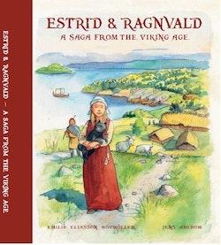 Estrid & Ragnvald : a saga from the viking age