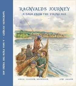 Ragnvalds journey : a saga from the viking age