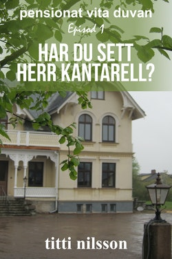 Har du sett herr Kantarell?