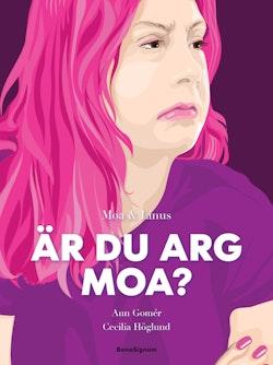 Är du arg, Moa?