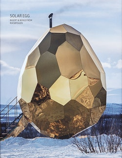 Solar Egg : Bigert & Bergström - Riksbyggen (svenska)