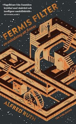 Fermis Filter :en anledning att finnas