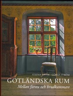 Gotländska rum. Mellan farstu och brudkammare