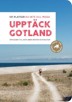 Upptäck Gotland – 101 platser du inte vill missa