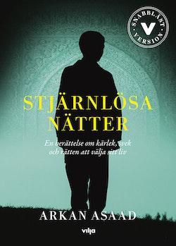Stjärnlösa nätter : en berättelse om kärlek, svek och rätten att välja sitt liv / Lättläst