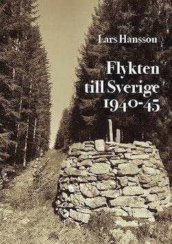 Flykten till Sverige 1940-1945