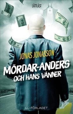 Mördar-Anders och hans vänner (lättläst)