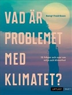 Vad är problemet med klimatet? : nivå 1