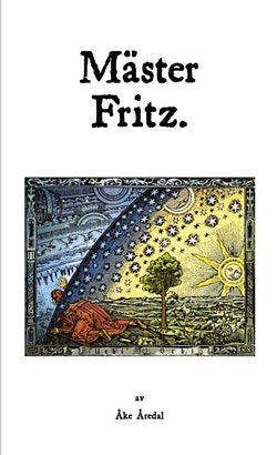 Mäster Fritz : en svensk mystiker