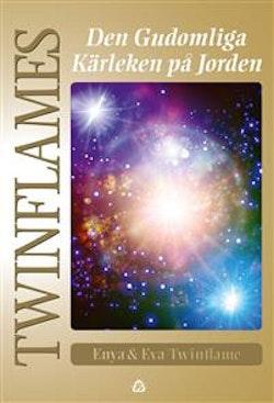 Twinflames : den gudomliga kärleken på Jorden