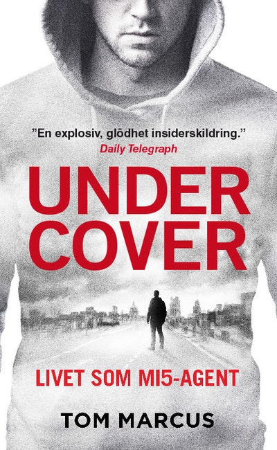 Under Cover : Livet som MI5-agent