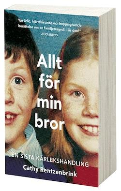 Allt för min bror: en sista kärlekshandling