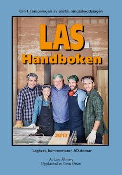 LAS-handboken 2017 – Lagtext, kommentarer, AD-domar