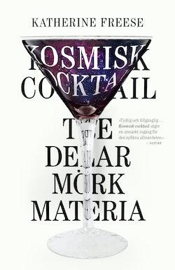 Kosmisk cocktail : Tre delar mörk materia