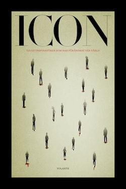 ICON : tjugo inspiratörer som förändrat vår värld