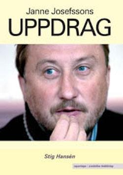 Janne Josefssons uppdrag