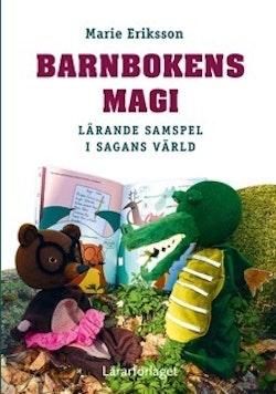 Barnbokens magi : lärande samspel i sagans värld