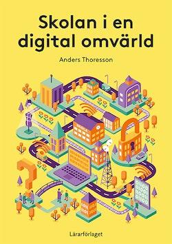 Skolan i en digital omvärld